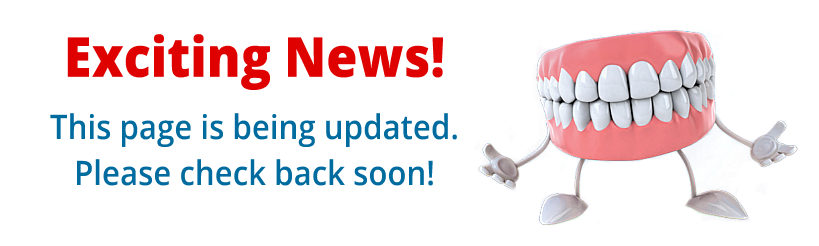 SC Dental Group has exciting news! We are updating our website.