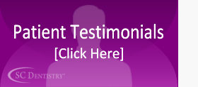 Patient Testimonials for SCDentalGroup.com | SC Dental Group