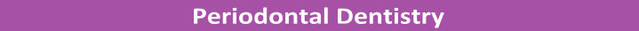 SCDentalGroup.com Periodontal Dentistry Header | SC Dental Group