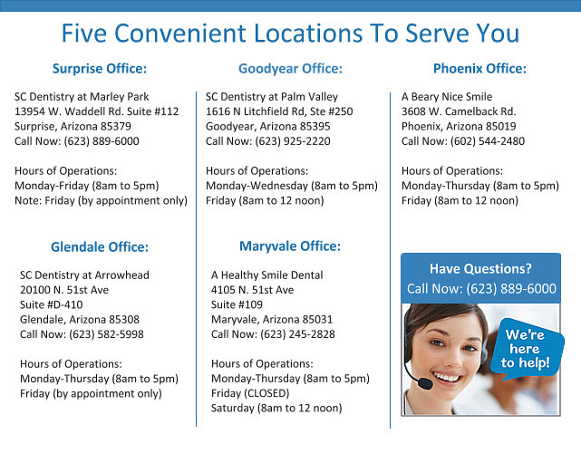 SC Dental Group Five Convenient Locations: Surprise, Arizona, Goodyear, Arizona, Phoenix, Arizona, Glendale, Arizona, Maryvale, Arizona| SCDentalGroup.com